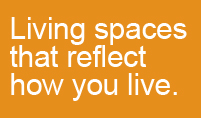 Living Spaces that Reflect How You Live