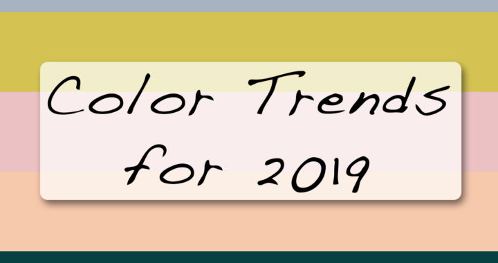 2019 Color Trends