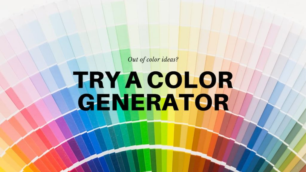 Try a color generator
