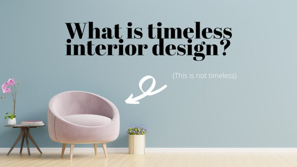 What is timeless interior design?