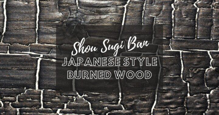 Shou Sugi Ban